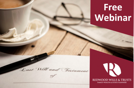 WILLS, TRUSTS & ESTATE PLANNING WEBINAR – THURSDAY 18TH JUNE 2020 – MORNING SESSION